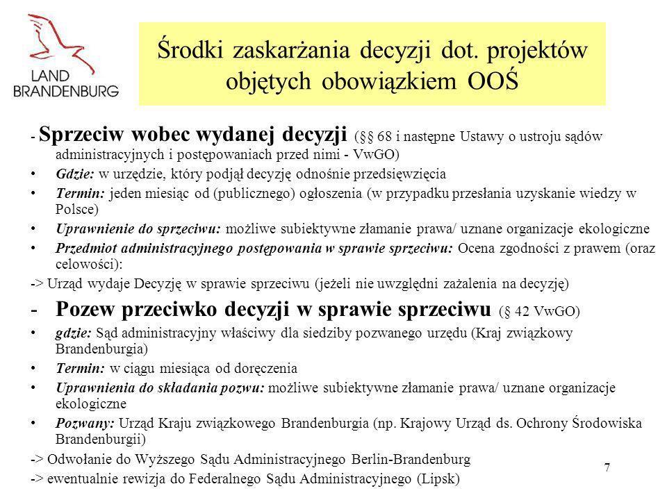 7 Środki zaskarżania decyzji dot. projektów objętych obowiązkiem OOŚ - Sprzeciw wobec wydanej decyzji (§§ 68 i następne Ustawy o ustroju sądów adminis