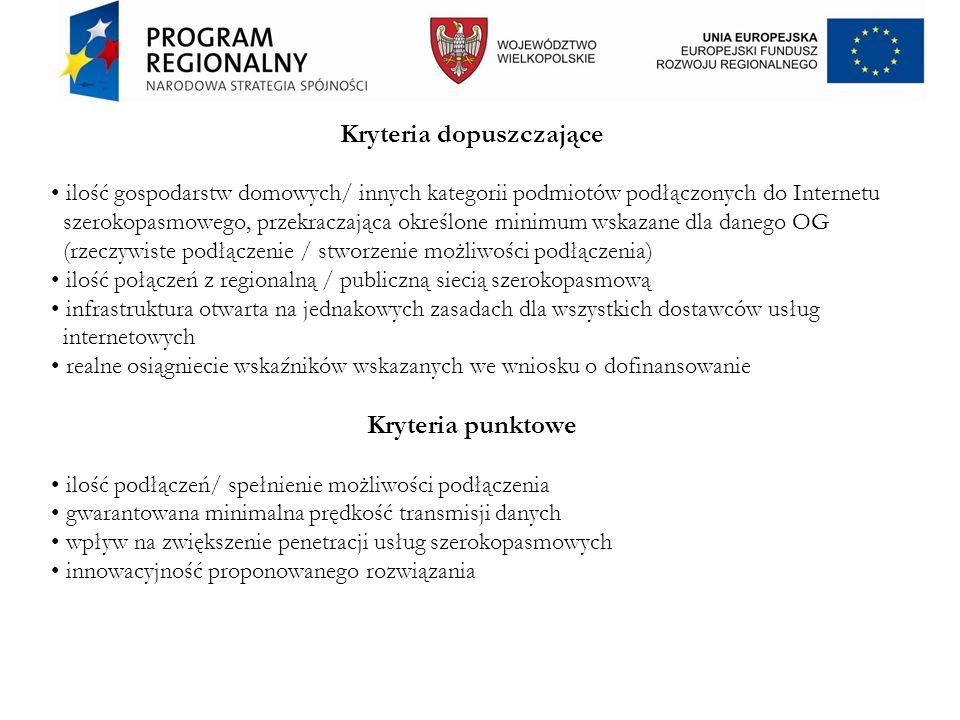 Kryteria dopuszczające ilość gospodarstw domowych/ innych kategorii podmiotów podłączonych do Internetu szerokopasmowego, przekraczająca określone min