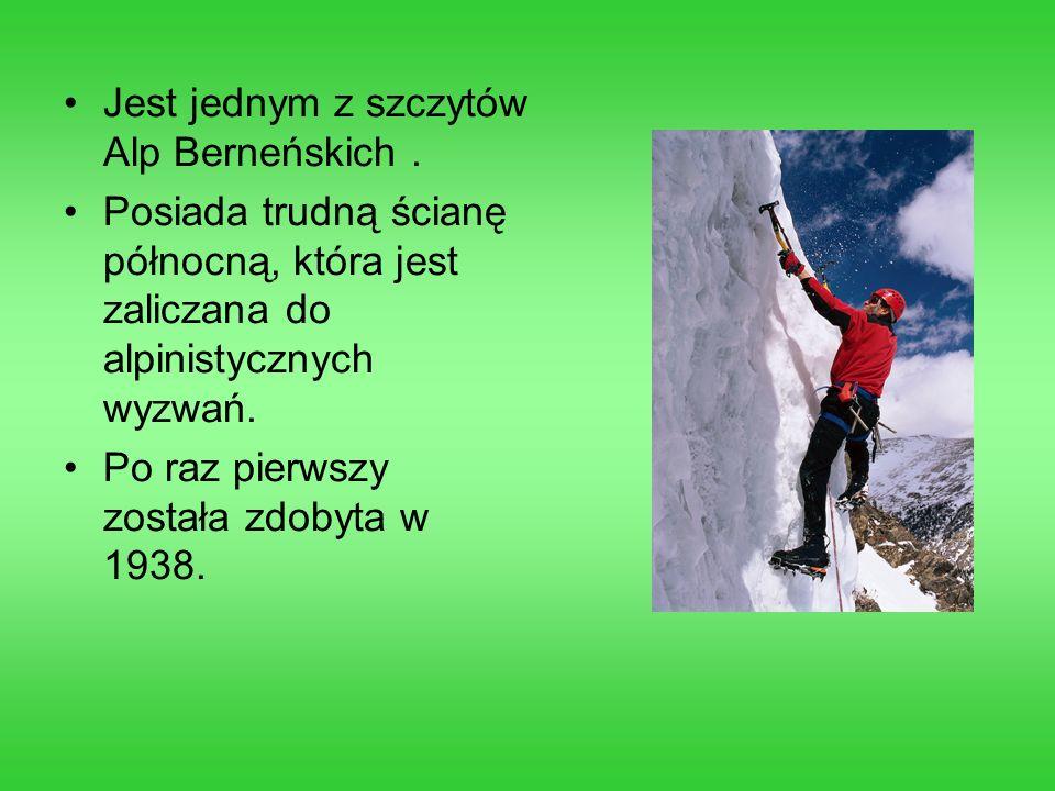 Jest jednym z szczytów Alp Berneńskich. Posiada trudną ścianę północną, która jest zaliczana do alpinistycznych wyzwań. Po raz pierwszy została zdobyt