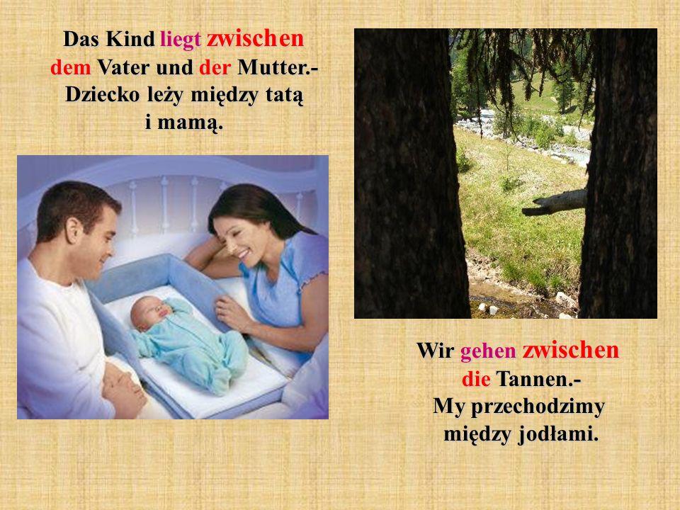 Das Kind liegt zwischen dem Vater und der Mutter.- Dziecko leży między tatą i mamą.