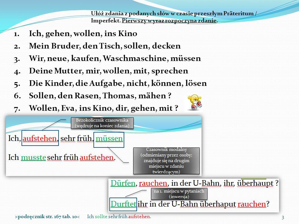 Zdania podrzędnie złożone ze spójnikiem weil, denn, deshalb itp.14>podręcznik str.
