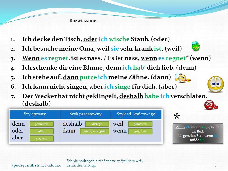 Zdania podrzędnie złożone ze spójnikiem weil, denn, deshalb itp.9>podręcznik str.