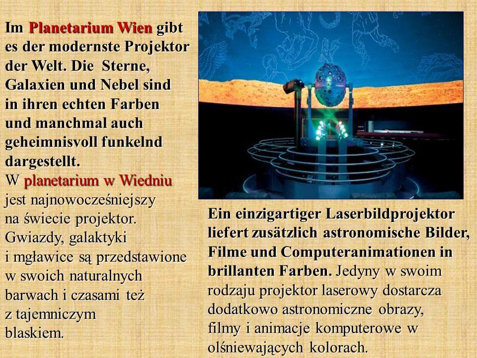 Im Planetarium Wien gibt es der modernste Projektor der Welt.