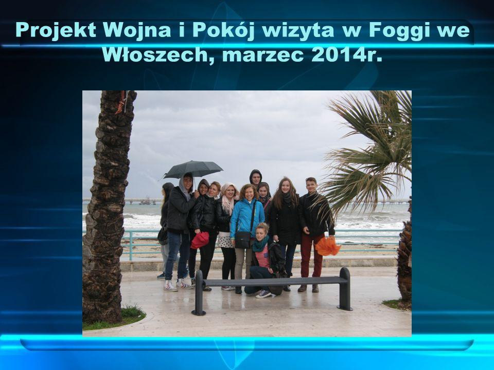 Projekt Wojna i Pokój wizyta w Foggi we Włoszech, marzec 2014r.