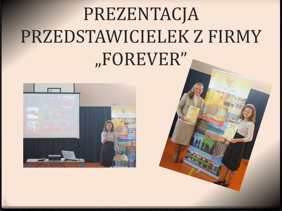 """PREZENTACJA PRZEDSTAWICIELEK Z FIRMY """"FOREVER"""""""