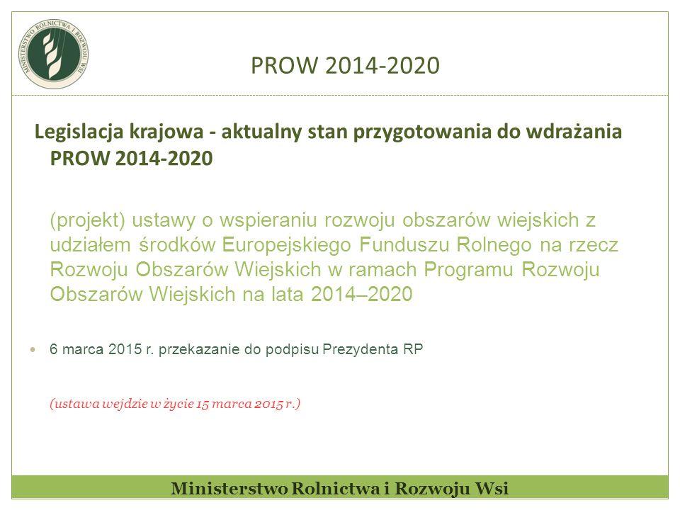Ministerstwo Rolnictwa i Rozwoju Wsi Zakres regulacji projektowanej ustawy Przepisy projektowanej ustawy regulują: 1) zadania oraz właściwości organów i jednostek organizacyjnych w ramach PROW 2014-2020 2) ogólne warunki i tryb przyznawania, wypłaty i zwrotu pomocy finansowej w ramach działań, poddziałań i typów operacji objętych PROW 2014-2020 oraz w ramach pomocy technicznej 3) zasady doradzania podmiotom ubiegającym się o przyznanie pomocy oraz beneficjentom PROW 2014-2020 4) podmioty i zasady funkcjonowania krajowej sieci obszarów wiejskich (KSOW) PROW 2014-2020