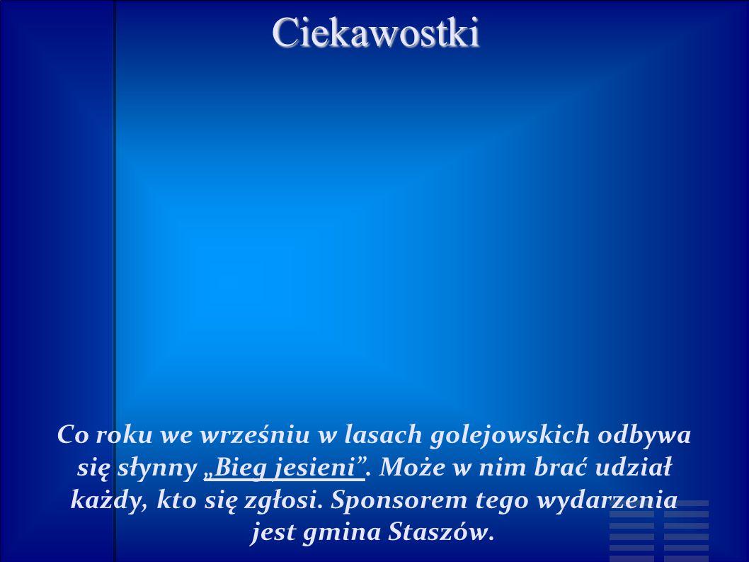 """Ciekawostki Co roku we wrześniu w lasach golejowskich odbywa się słynny """"Bieg jesieni ."""