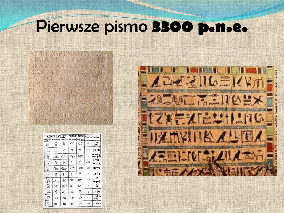 Pierwsze pismo 3300 p.n.e.