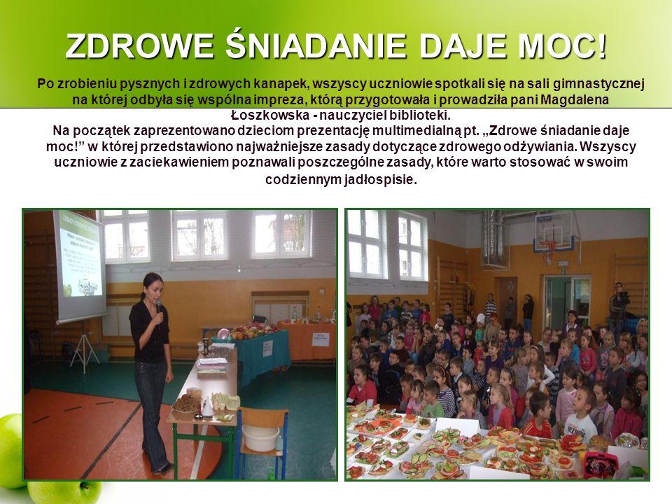 ZDROWE ŚNIADANIE DAJE MOC! Po zrobieniu pysznych i zdrowych kanapek, wszyscy uczniowie spotkali się na sali gimnastycznej na której odbyła się wspólna
