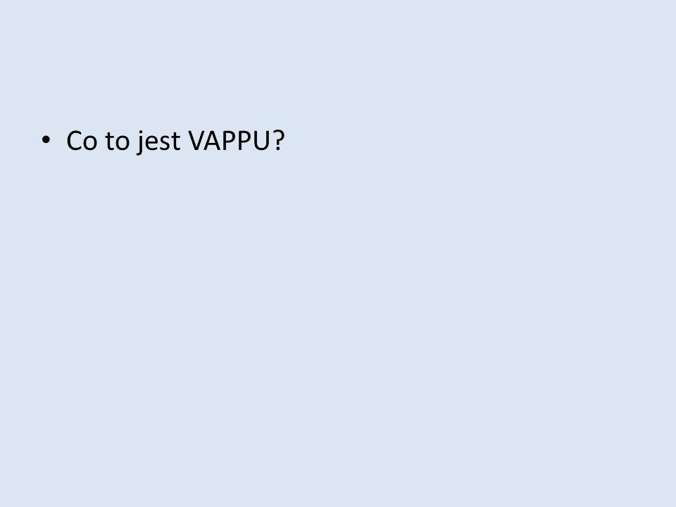 Co to jest VAPPU