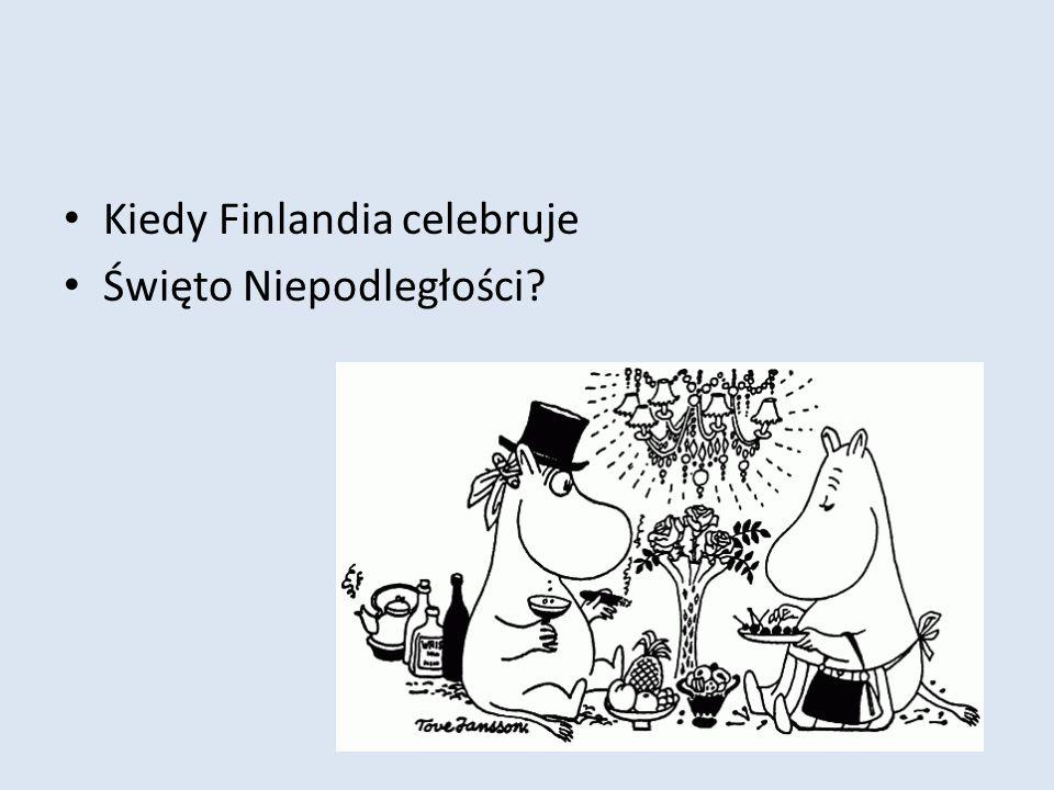 Kiedy Finlandia celebruje Święto Niepodległości