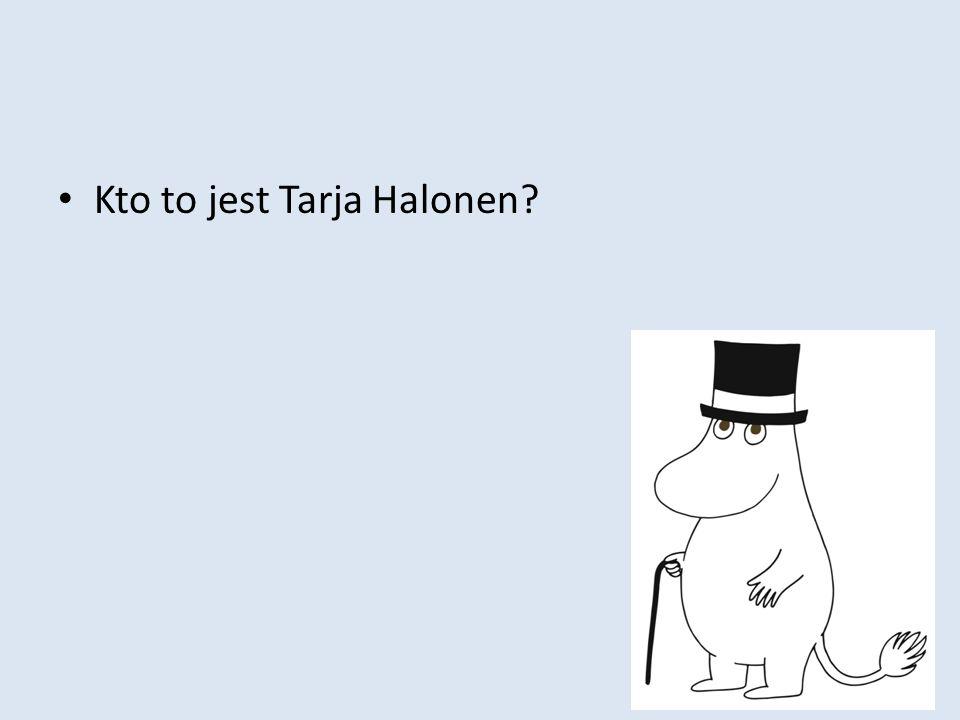 Kto to jest Tarja Halonen