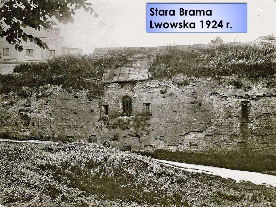 Stara Brama Lubelska 2010 r.