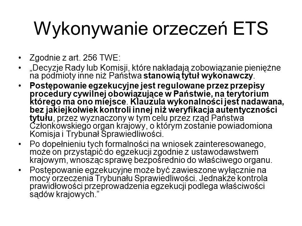 Wykonywanie orzeczeń ETS Zgodnie z art.