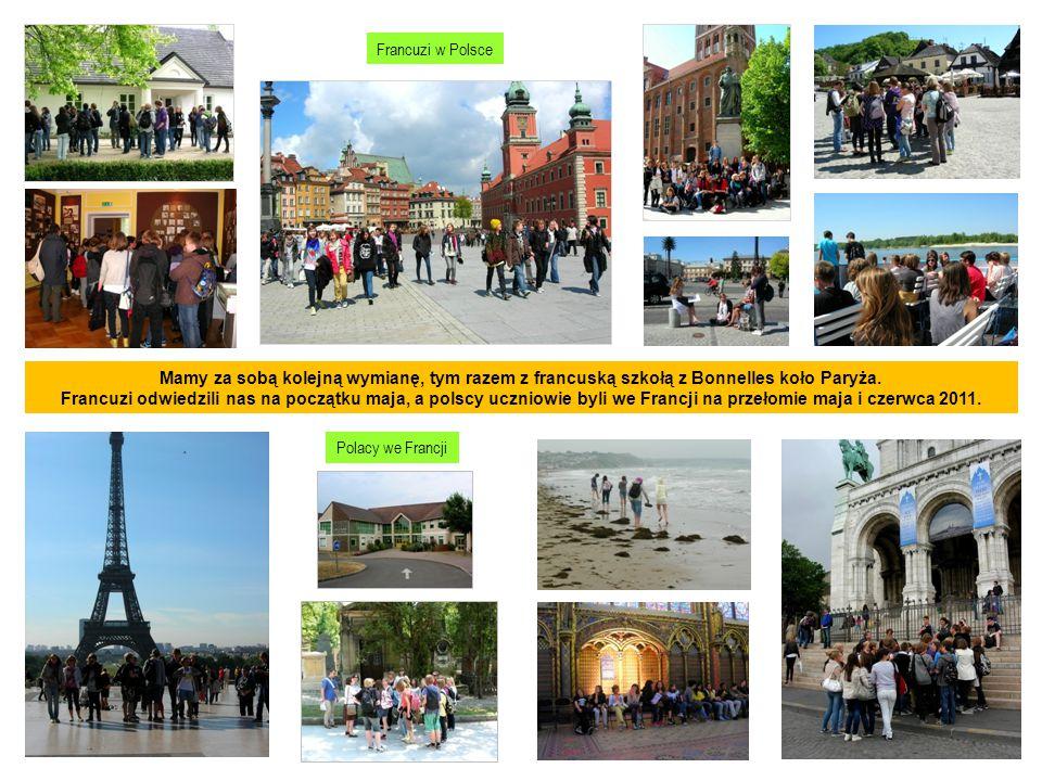 Mamy za sobą kolejną wymianę, tym razem z francuską szkołą z Bonnelles koło Paryża. Francuzi odwiedzili nas na początku maja, a polscy uczniowie byli