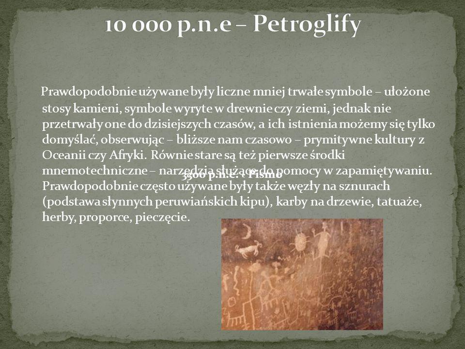 Prawdopodobnie używane były liczne mniej trwałe symbole – ułożone stosy kamieni, symbole wyryte w drewnie czy ziemi, jednak nie przetrwały one do dzis