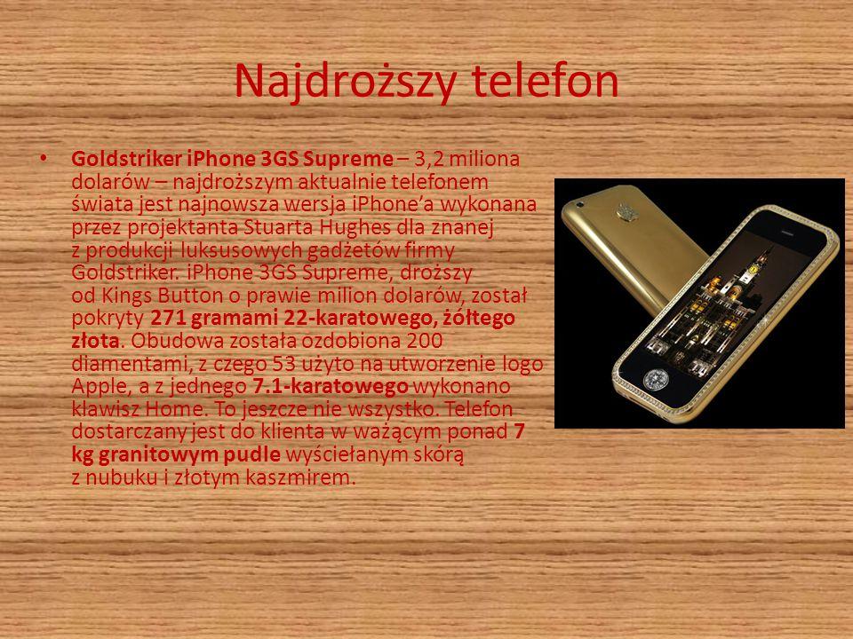 Najdroższy telefon Goldstriker iPhone 3GS Supreme – 3,2 miliona dolarów – najdroższym aktualnie telefonem świata jest najnowsza wersja iPhone'a wykona