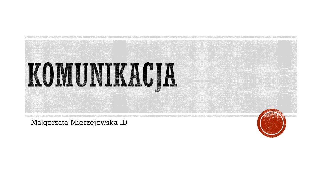 Ma ł gorzata Mierzejewska ID