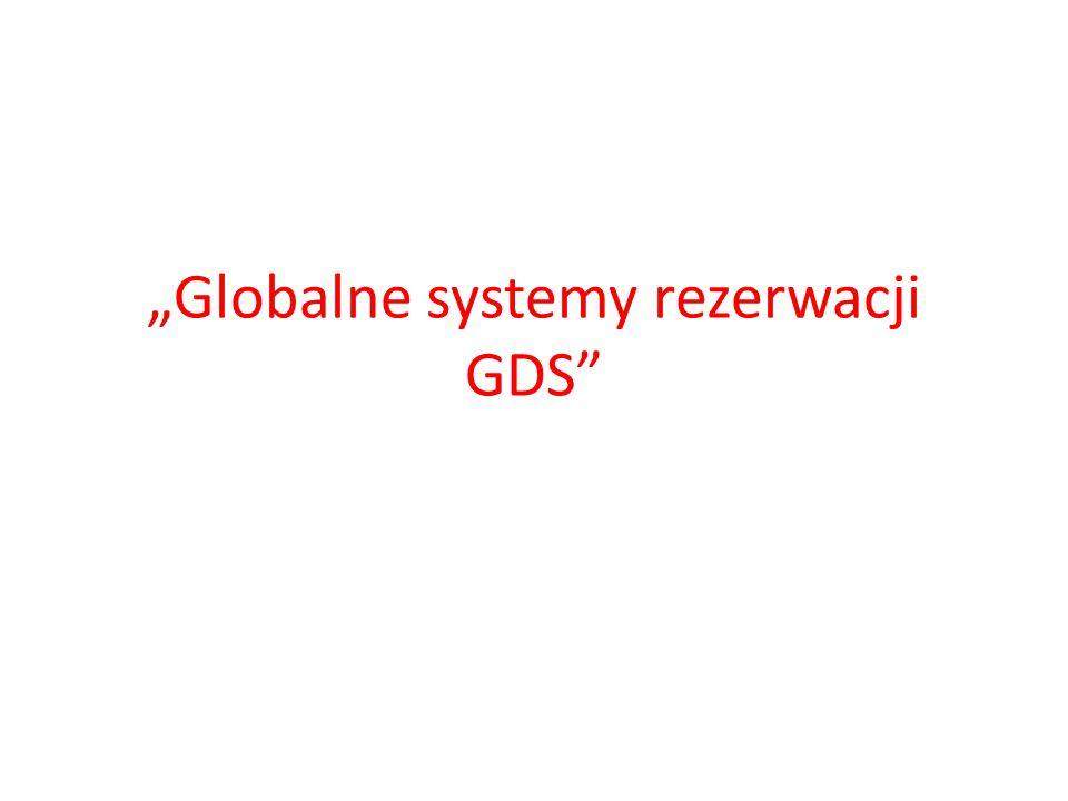 """""""Globalne systemy rezerwacji GDS"""""""