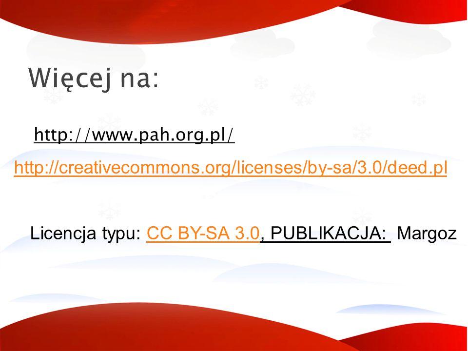 Więcej na: http://www.pah.org.pl/ http://creativecommons.org/licenses/by-sa/3.0/deed.pl Licencja typu: CC BY-SA 3.0, PUBLIKACJA: MargozCC BY-SA 3.0