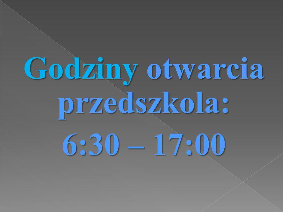 Godziny otwarcia przedszkola: 6:30 – 17:00