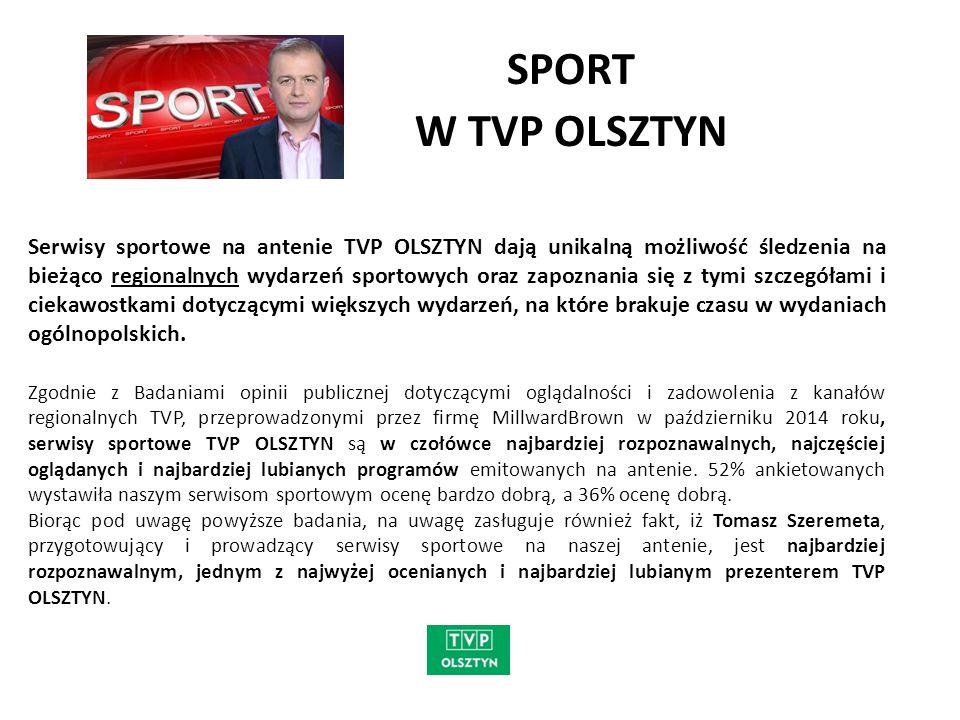 SPORT W TVP OLSZTYN Informacje sportowe i Sport Flesz, to dwie audycje o sporcie i dla sportu emitowane na antenie TVP OLSZTYN, prezentującej na bieżąco co ciekawego wydarzy i wydarzyło się w sporcie na Warmii i Mazurach.