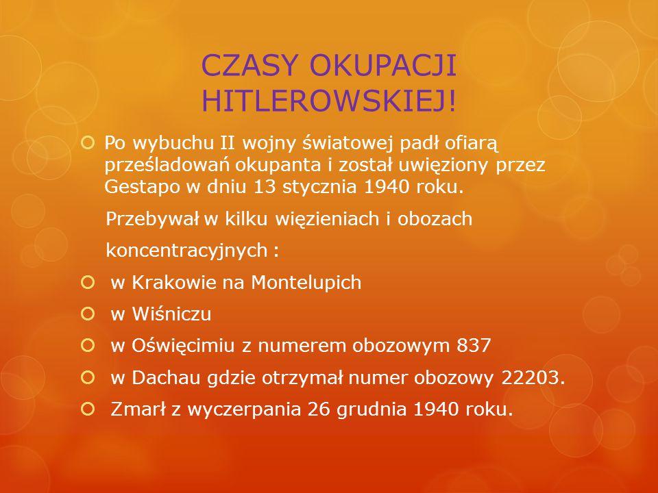 CZASY OKUPACJI HITLEROWSKIEJ.