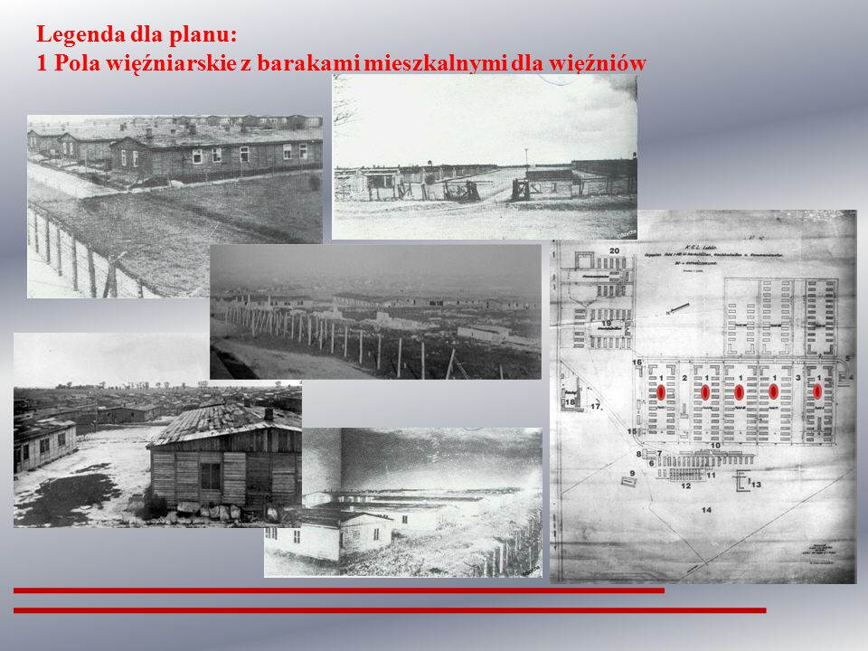 Legenda dla planu: 1 Pola więźniarskie z barakami mieszkalnymi dla więźniów