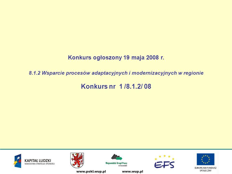 www.wup.plwww.pokl.wup.pl Konkurs ogłoszony 19 maja 2008 r.