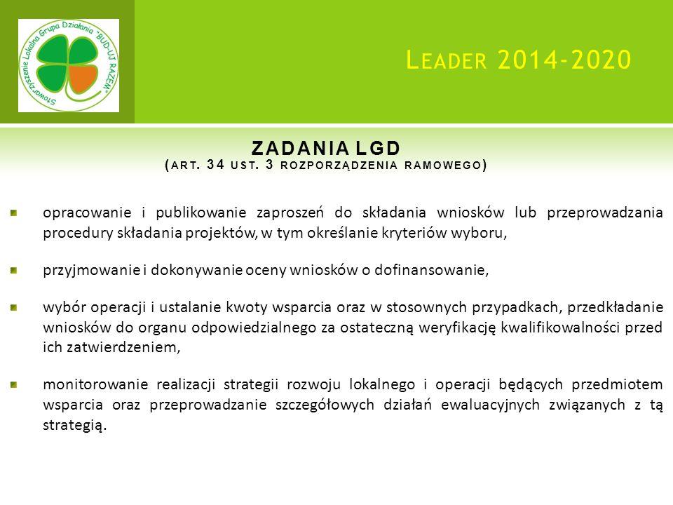 L EADER 2014-2020 ZADANIA LGD ( ART. 34 UST.