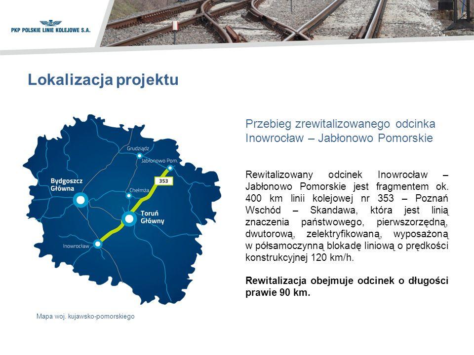 Przebieg zrewitalizowanego odcinka Inowrocław – Jabłonowo Pomorskie Lokalizacja projektu Rewitalizowany odcinek Inowrocław – Jabłonowo Pomorskie jest fragmentem ok.