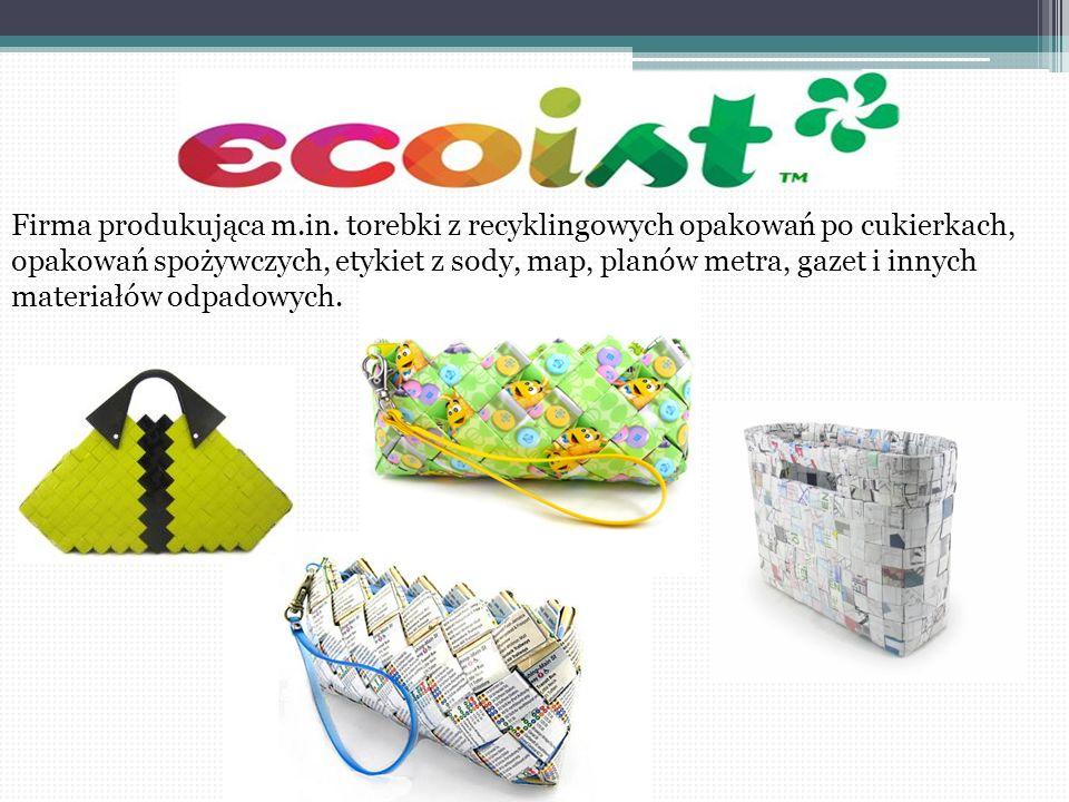 Firma produkująca m.in. torebki z recyklingowych opakowań po cukierkach, opakowań spożywczych, etykiet z sody, map, planów metra, gazet i innych mater