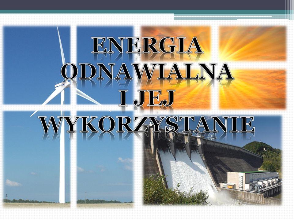 Odnawialne źródła energii – źródła energii, których wykorzystywanie nie wiąże się z długotrwałym ich deficytem, ponieważ ich zasób odnawia się w krótkim czasie.