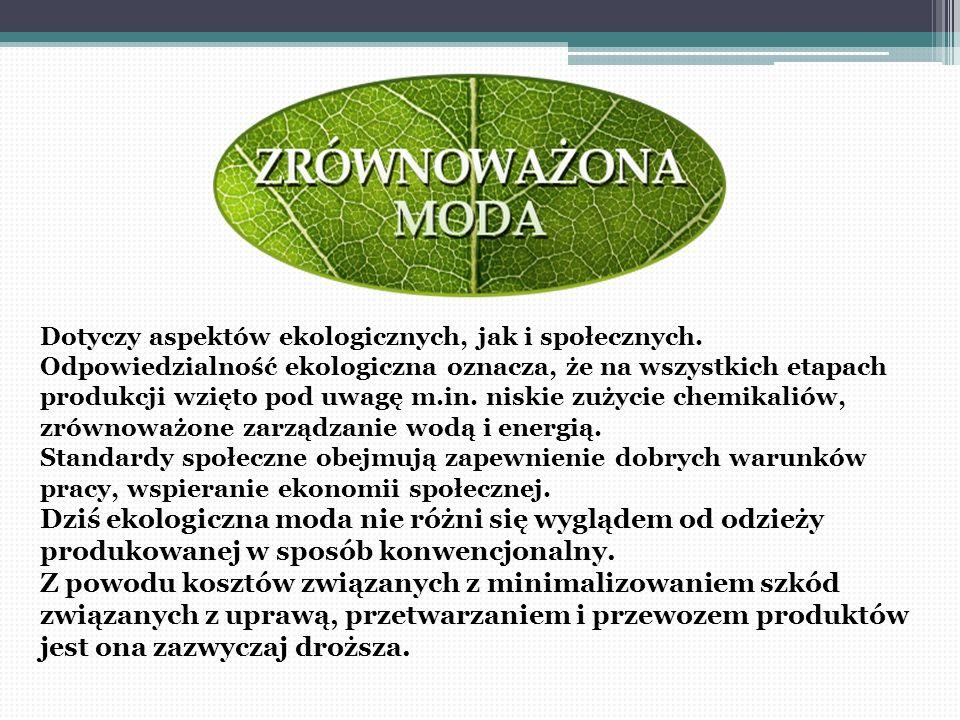 Dotyczy aspektów ekologicznych, jak i społecznych. Odpowiedzialność ekologiczna oznacza, że na wszystkich etapach produkcji wzięto pod uwagę m.in. nis