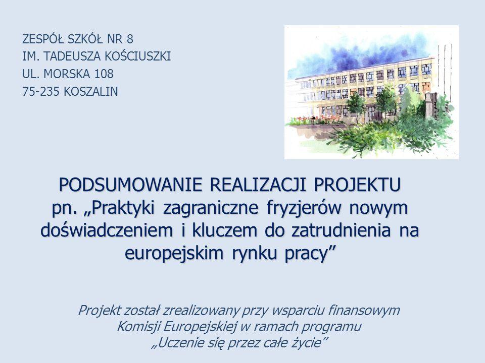 """Projekt został zrealizowany przy wsparciu finansowym Komisji Europejskiej w ramach programu """"Uczenie się przez całe życie ZESPÓŁ SZKÓŁ NR 8 IM."""