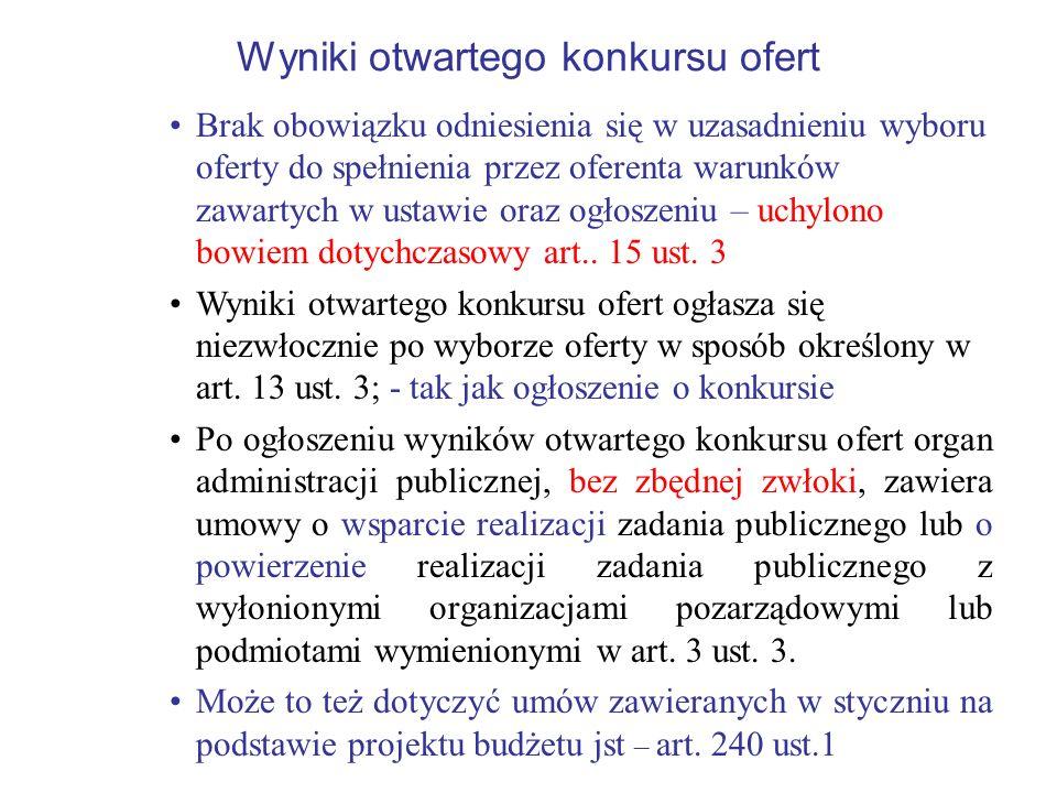Wyniki otwartego konkursu ofert Brak obowiązku odniesienia się w uzasadnieniu wyboru oferty do spełnienia przez oferenta warunków zawartych w ustawie