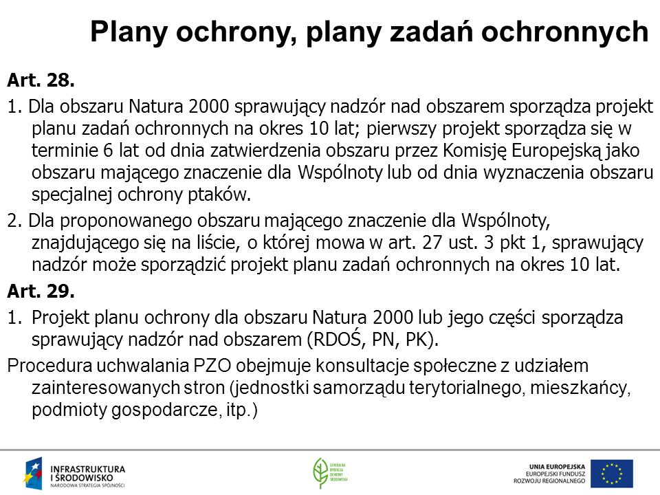 Plany ochrony, plany zadań ochronnych Art. 28. 1.