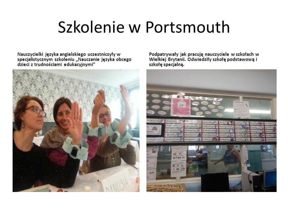 """Szkolenie w Portsmouth Nauczycielki języka angielskiego uczestniczyły w specjalistycznym szkoleniu """"Nauczanie języka obcego dzieci z trudnościami edukacyjnymi Podpatrywały jak pracują nauczyciele w szkołach w Wielkiej Brytanii."""