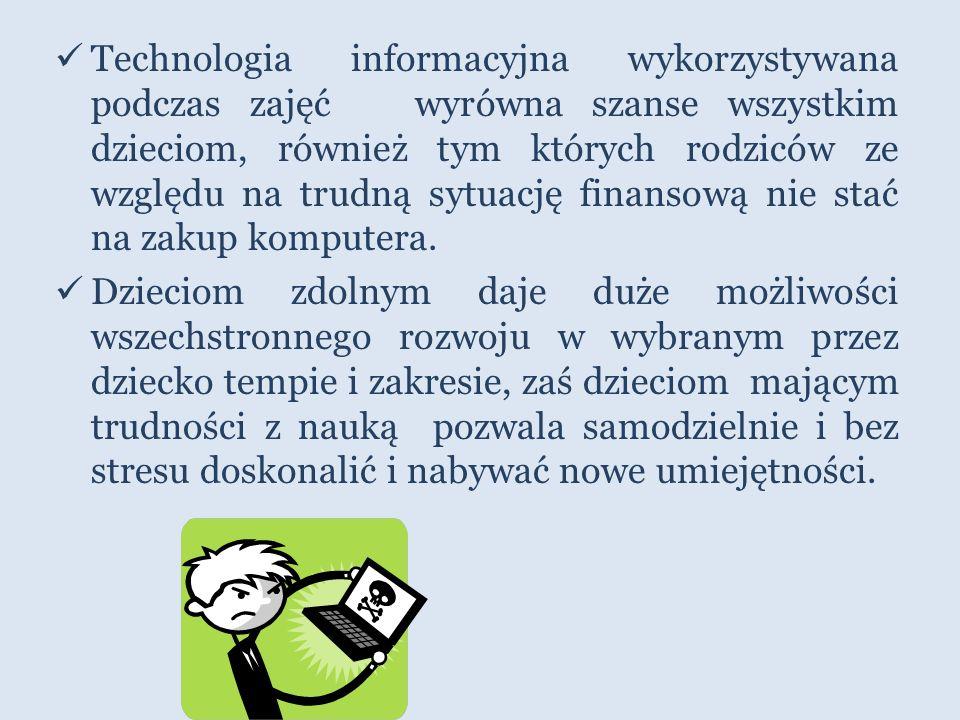 W trosce o rozwój wszystkich uczniów wprowadzono szereg programów i zajęć, podczas których wykorzystywany jest komputer i technologia informacyjna.