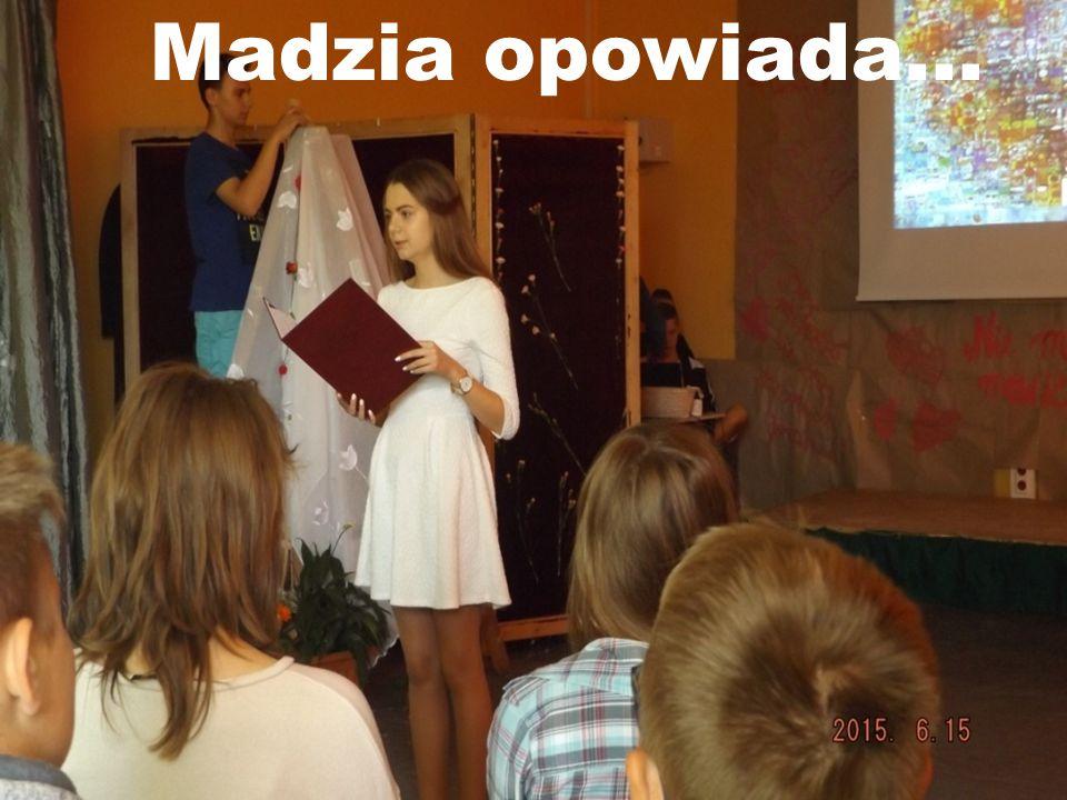 Madzia opowiada…
