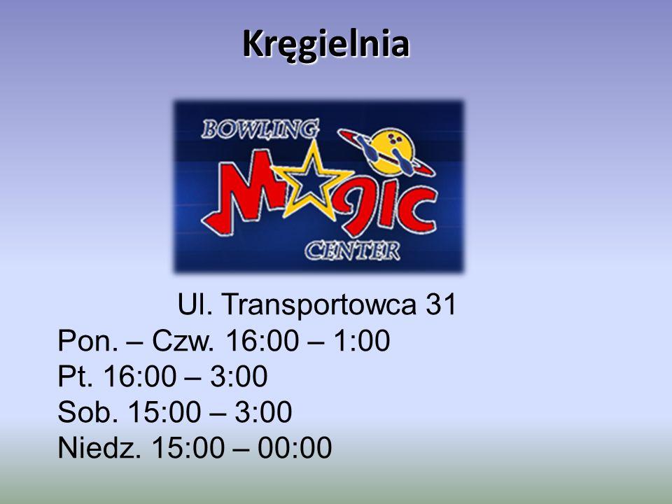 Kręgielnia Ul. Transportowca 31 Pon. – Czw. 16:00 – 1:00 Pt. 16:00 – 3:00 Sob. 15:00 – 3:00 Niedz. 15:00 – 00:00
