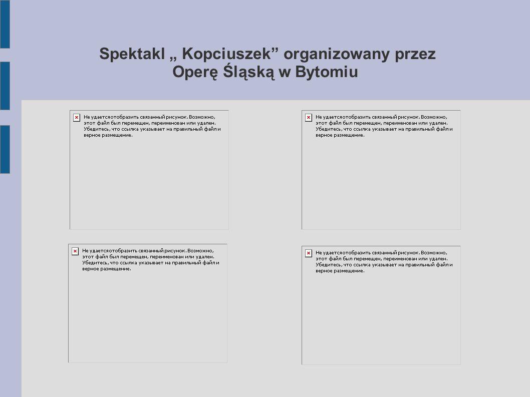 """Spektakl """" Kopciuszek"""" organizowany przez Operę Śląską w Bytomiu"""
