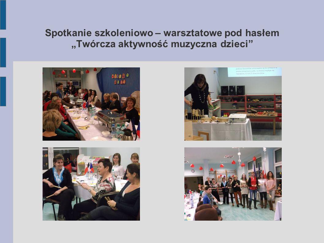 """Spotkanie szkoleniowo – warsztatowe pod hasłem """"Twórcza aktywność muzyczna dzieci"""