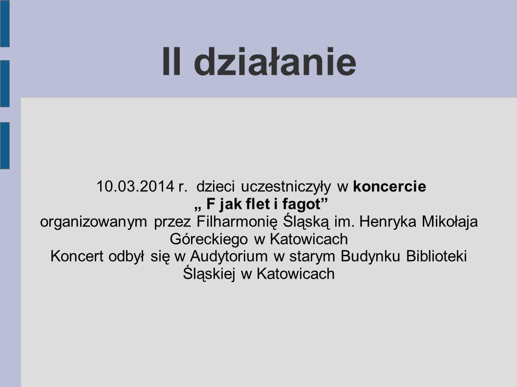 """Koncert """" F jak flet i fagot organizowanym przez Filharmonię Śląską w Katowicach"""