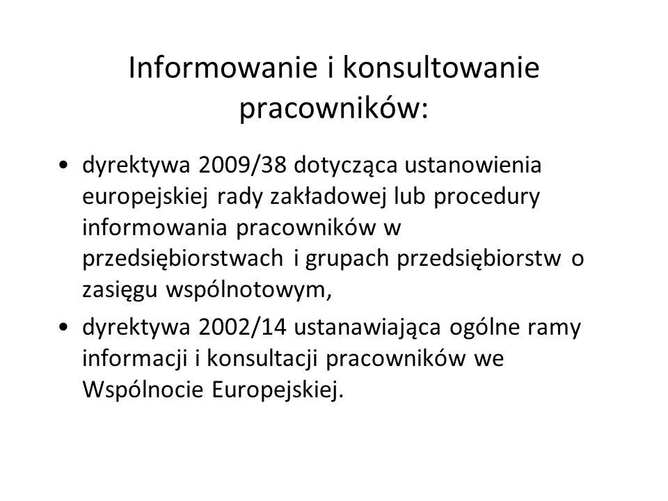 Informowanie i konsultowanie pracowników: dyrektywa 2009/38 dotycząca ustanowienia europejskiej rady zakładowej lub procedury informowania pracowników