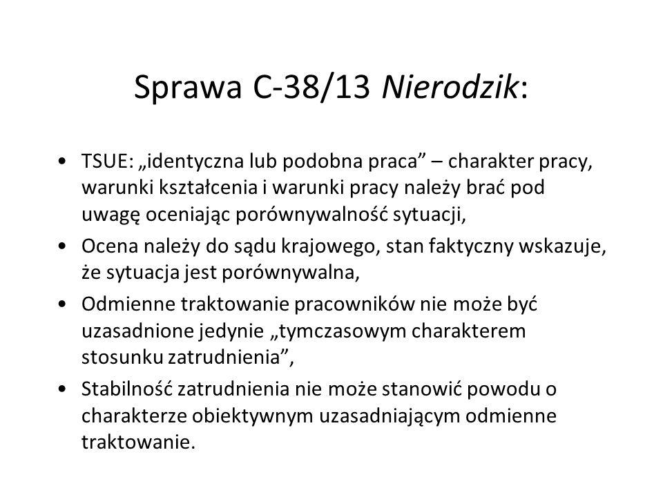 """Sprawa C-38/13 Nierodzik: TSUE: """"identyczna lub podobna praca"""" – charakter pracy, warunki kształcenia i warunki pracy należy brać pod uwagę oceniając"""
