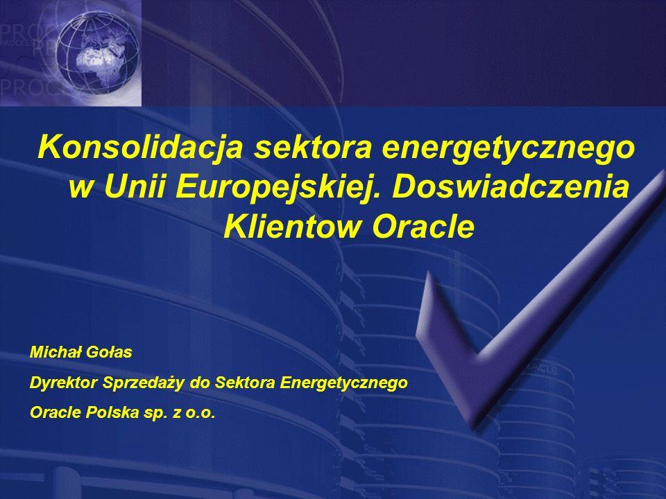 Konsolidacja sektora energetycznego w Unii Europejskiej.