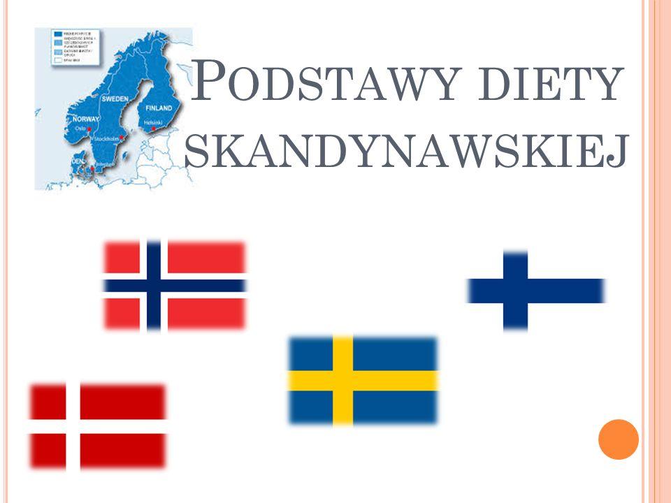 P ODSTAWY DIETY SKANDYNAWSKIEJ