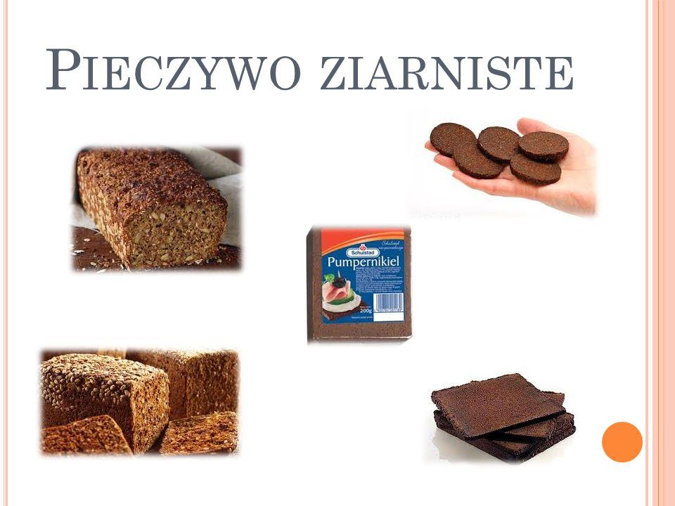 P IECZYWO ZIARNISTE
