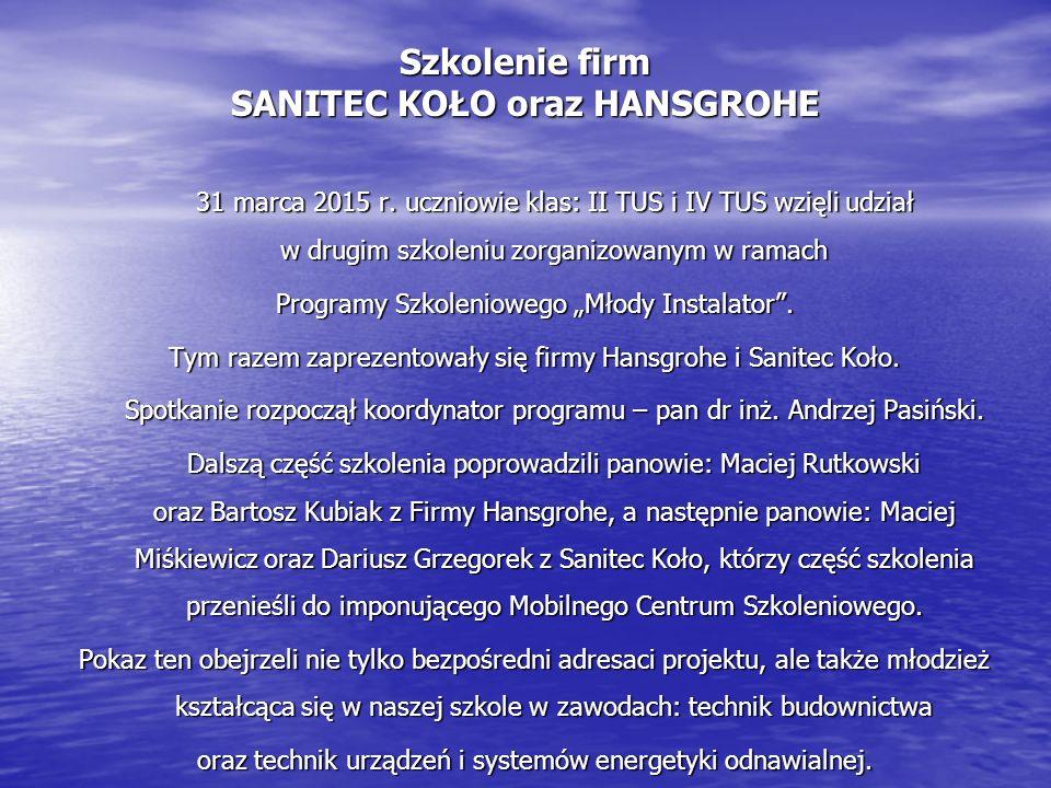 Szkolenie firm SANITEC KOŁO oraz HANSGROHE 31 marca 2015 r.